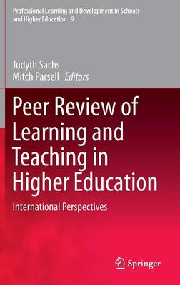 Peer Review of Learning and Teaching in Higher Education: International Perspectives