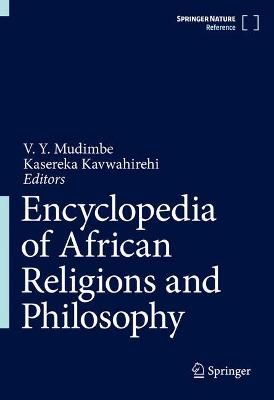 Encyclopedia of African Religions and Philosophy