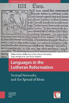 Languages in the Lutheran Reformation: Textual Networks and the Spread of Ideas