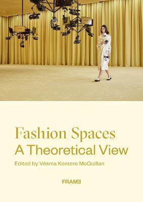 Fashion Spaces: A Theoretical View