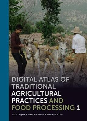 Digital Atlas of Traditional Agricultural Practices and Food Processing