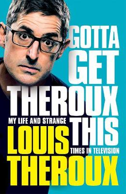 Signed First Edition - Gotta Get Theroux This