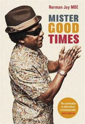 Signed First Edition - Mister Good Times