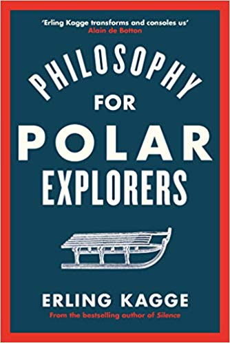 Signed Edition - Philosophy for Polar Explorers
