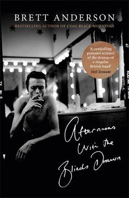 Signed Edition - Afternoons with the Blinds Drawn