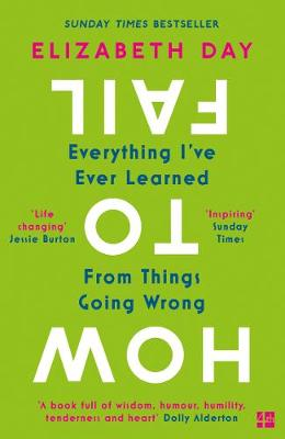 Signed Edition - How to Fail: Everything I've Ever Learned From Things Going Wrong