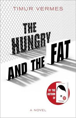 Signed First Edition - The Hungry and the Fat