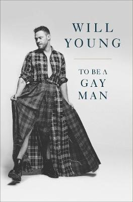 Signed First Edition - To be a Gay Man