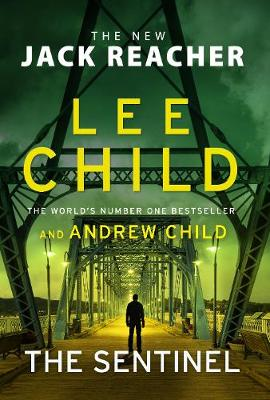 Signed First Edition - The Sentinel: (Jack Reacher 25)