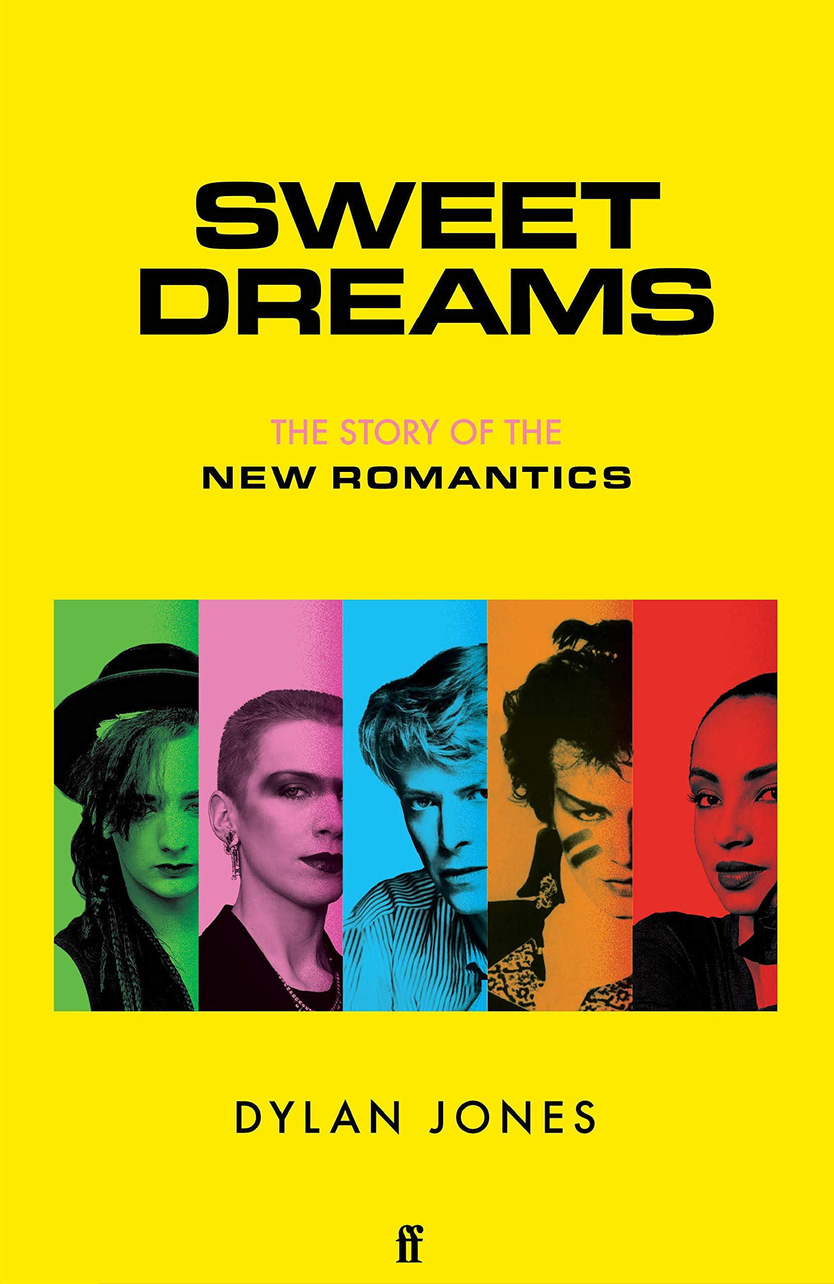 Signed First Edition - Sweet Dreams: From Club Culture to Style Culture, the Story of the New Romantics
