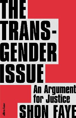 Signed Edition - The Transgender Issue: An Argument for Justice