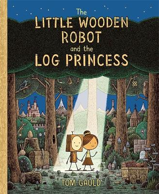 Signed Edition - The Little Wooden Robot and the Log Princess