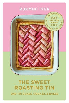 Signed Edition - The Sweet Roasting Tin: One Tin Cakes, Cookies & Bakes