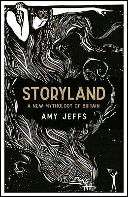 Signed Bookplate Edition - Storyland: A New Mythology of Britain