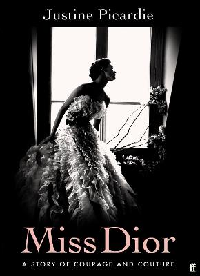 Signed First Edition - Miss Dior: A Story of Courage and Couture