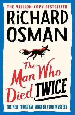 Signed Edition - The Man Who Died Twice (The Thursday Murder Club)