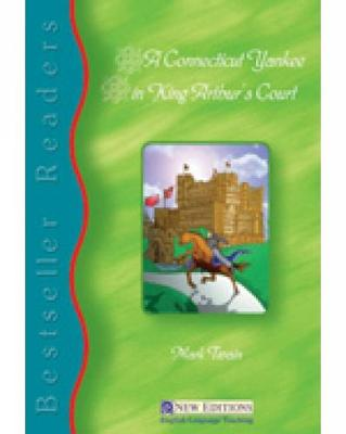 A Connecticut Yankee in King Arthur's Court: Best Seller Readers