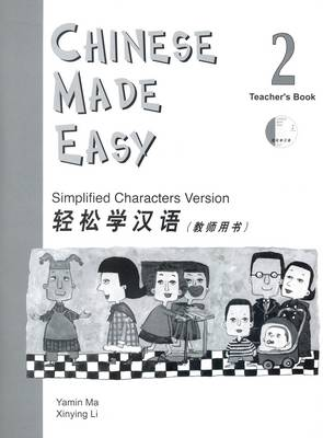 Chinese Made Easy: Simplified Characters Version: Book 2: Chinese Made Easy vol.2 - Teacher's Book Teacher's Book