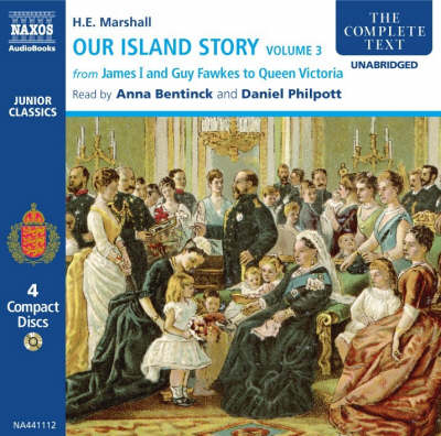 Our Island Story: v. 3: From James I and Guy Fawkes to Queen Victoria