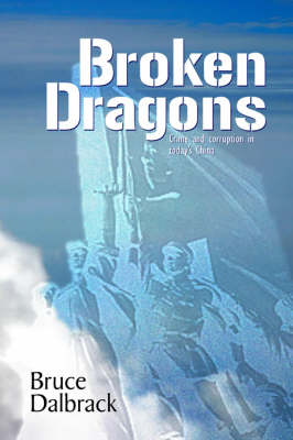 Broken Dragons: Crime and Corruption in Today's China
