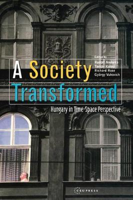 A Society Transformed: Hungary in Time-space Perspective