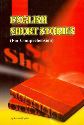 English Short Stories (for Comprehension): A Reader for Persian Students of English