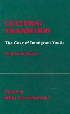 Cultural Transition: Case of Immigrant Youth