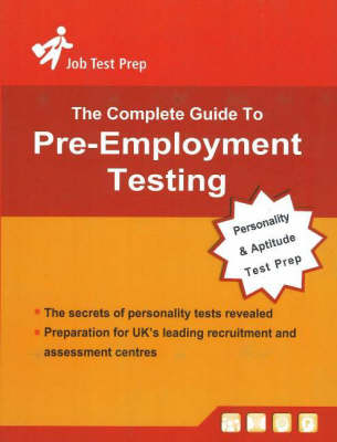 Complete Guide to Pre-Employment Testing: Personality and Aptitude Test Preparation
