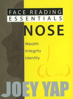 Face Reading Essentials -- Nose: Wealth, Integrity, Identity