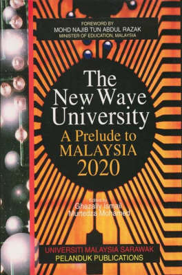 The New Wave University: Prelude to Malaysia 2020