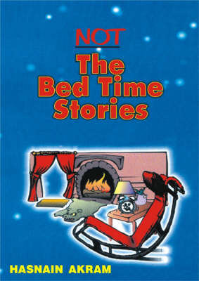 Not the Bed Time Stories