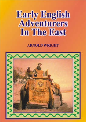 Early English Adventure in the East