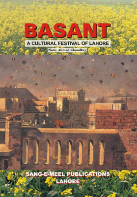Basant: Culture Festival of Lahore