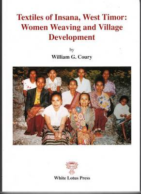 Textiles of Insana Western Timor: Women Weaving and Village Background