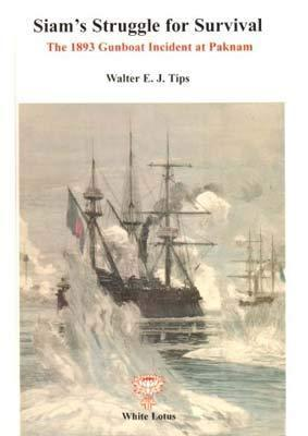 Siam's Struggle for Survival: Gunboat Incident at Paknam and Franco Siamese Treaty of 1893