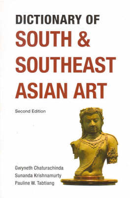 Dictionary of South and Southeast Asian Art