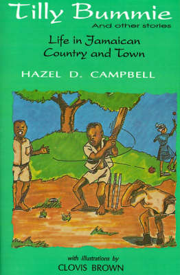 Tilly Bummie: LIFE IN JAMAICAN COUNTRY & TOWN