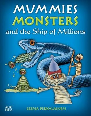 Mummies, Monsters, and the Ship of Millions