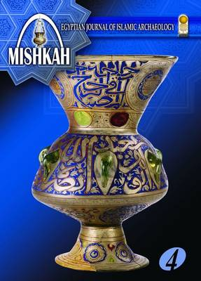 Mishkah: Egyptian Journal of Islamic Archaeology. Volume 4
