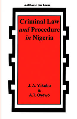 Criminal Law and Procedure in Nigeria