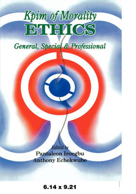 Kpim of Morality Ethics: General, Special and Professional