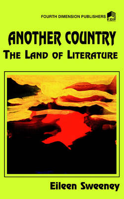 Another Country: The Land of Literature