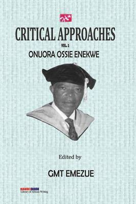 Critical Approaches Vol 2. Onuora Ossie Enekwe