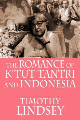 The Romance of K'tut Tantri and Indonesia