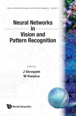 Neural Networks In Vision And Pattern Recognition