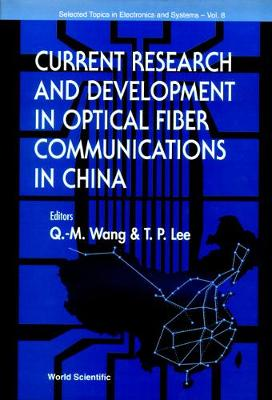 Current Research And Development In Optical Fiber Communications In China