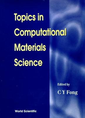 Topics In Computational Materials Science