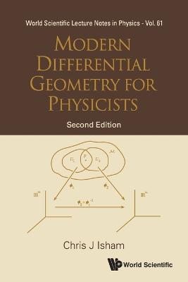 Modern Differential Geometry For Physicists (2nd Edition)