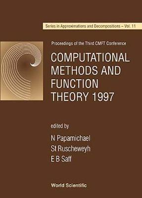 Computational Methods and Function Theory: Proceedings of the Third CMFT Conference, Nicosia, Cyprus, 13-17 October 1997