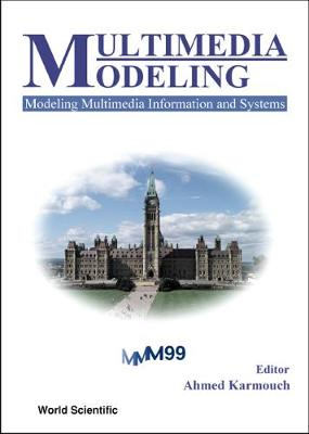 Multimedia Modeling, Modeling Multimedia Information And Systems - Proceedings Of The First International Workshop
